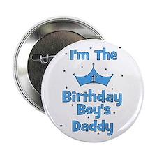 """1st Birthday Boy's Daddy! 2.25"""" Button"""