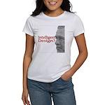 Intelligent (sic) Design? Women's T-Shirt