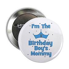 """1st Birthday Boy's Mommy! 2.25"""" Button"""