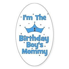 1st Birthday Boy's Mommy! Oval Decal