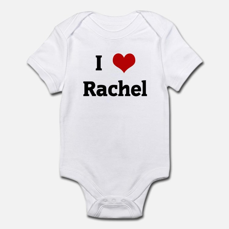 I Love Rachel Infant Bodysuit