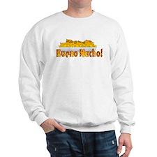 Bueno Nacho Sweatshirt