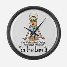 Take it or Leave it. Large Wall Clock