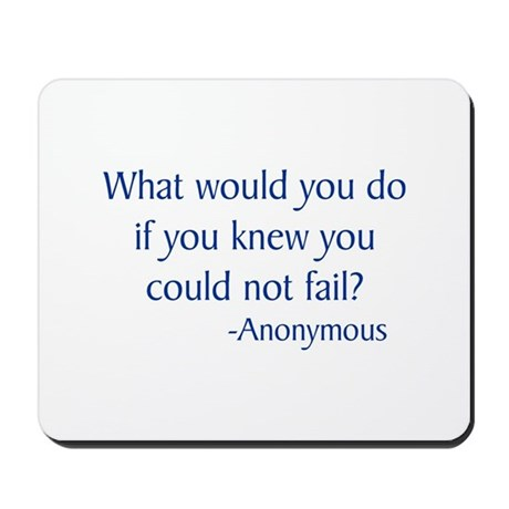 What Would You Do Mousepad