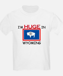 I'd HUGE In WYOMING T-Shirt