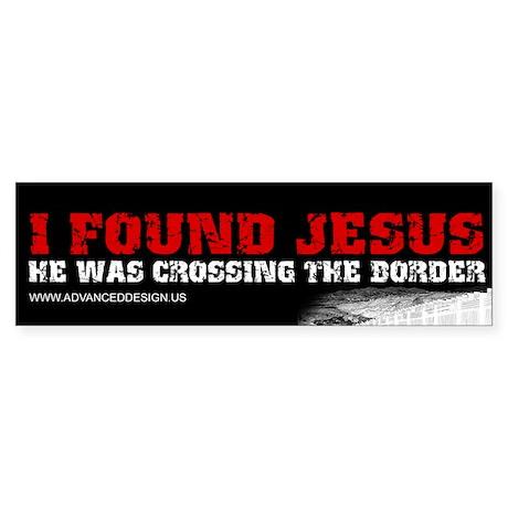 I found Jesus Bumper Sticker