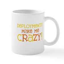 Deployments make me CRAZY! Mug