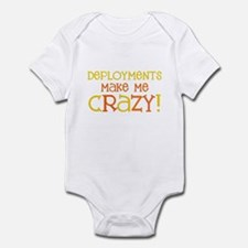 Deployments make me CRAZY! Infant Bodysuit