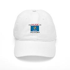 I'd HUGE In OKLAHOMA Baseball Baseball Cap