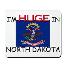 I'd HUGE In NORTH DAKOTA Mousepad