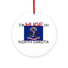 I'd HUGE In NORTH DAKOTA Ornament (Round)