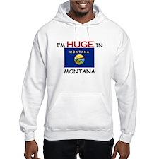 I'd HUGE In MONTANA Hoodie