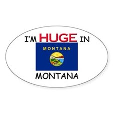 I'd HUGE In MONTANA Oval Decal