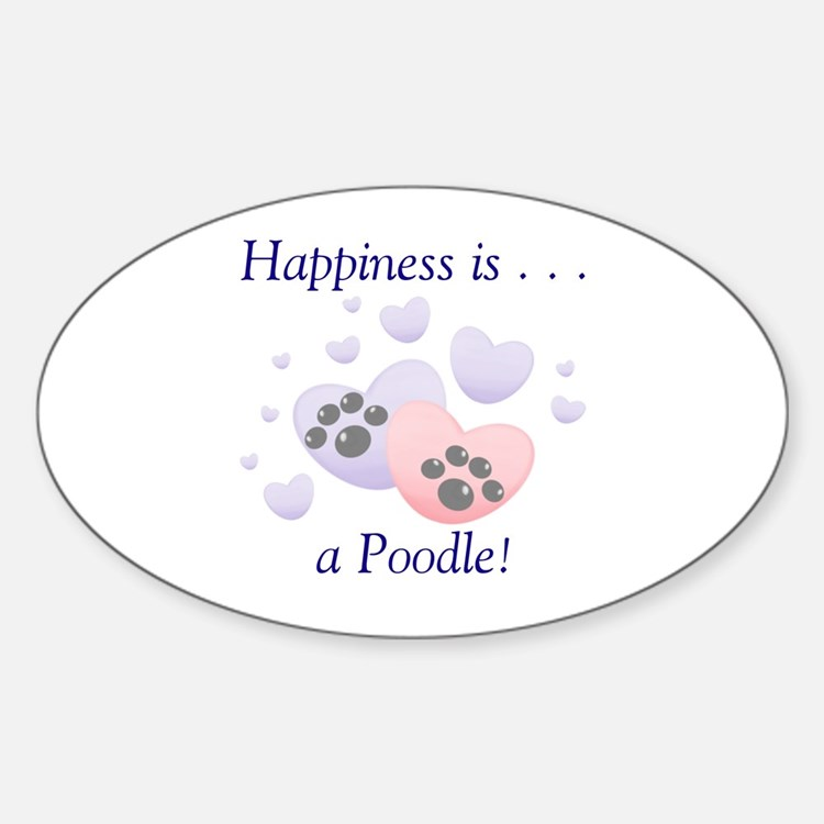 Happiness is...a Poodle Oval Decal