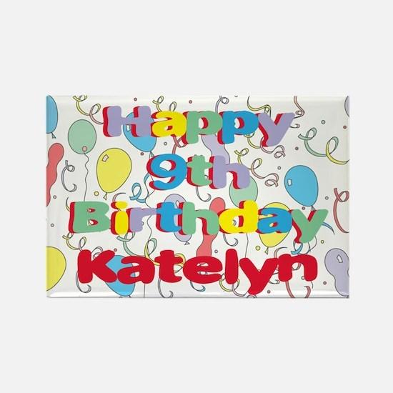 Katelyn's 9th Birthday Rectangle Magnet