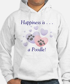 Happiness is...a Poodle Hoodie