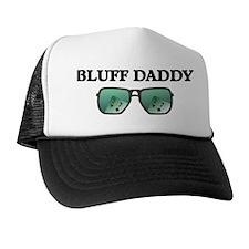 Bluff Daddy Trucker Hat