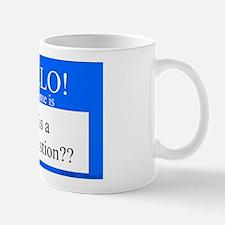 Trick Question?? Mug