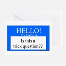 Trick Question?? Greeting Card