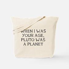 When Pluto Tote Bag