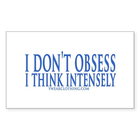 Don't Obsess Rectangle Sticker