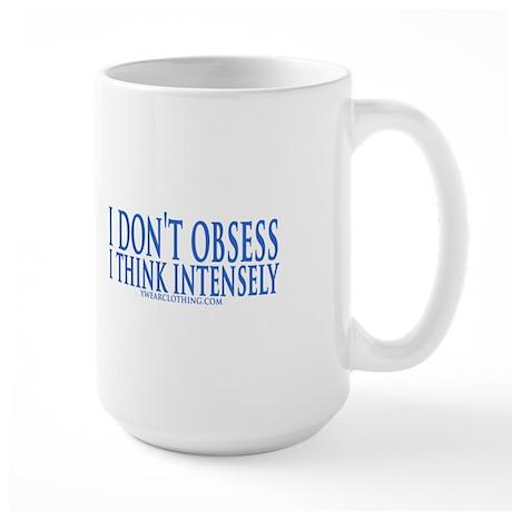 Don't Obsess Large Mug