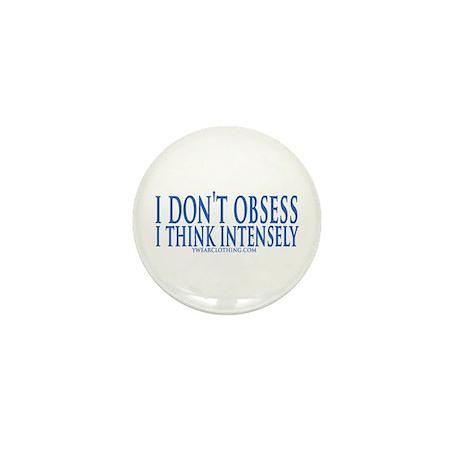 Don't Obsess Mini Button
