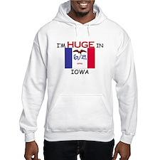 I'd HUGE In IOWA Hoodie