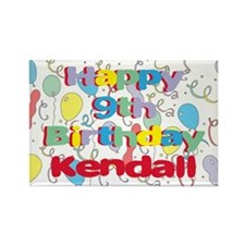 Kendall's 9th Birthday Rectangle Magnet
