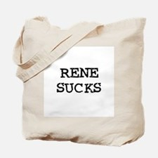Rene Sucks Tote Bag