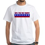 100% Support The Troops White T-Shirt