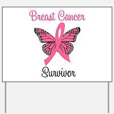Breast Cancer Survivor Yard Sign