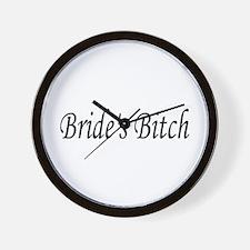 Bride's Bitch Wall Clock