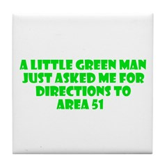 Little Green Man Area 51 Tile Coaster