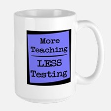 More Teaching, Less Testing Mug