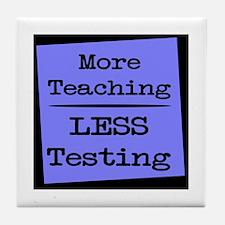 More Teaching, Less Testing Tile Coaster