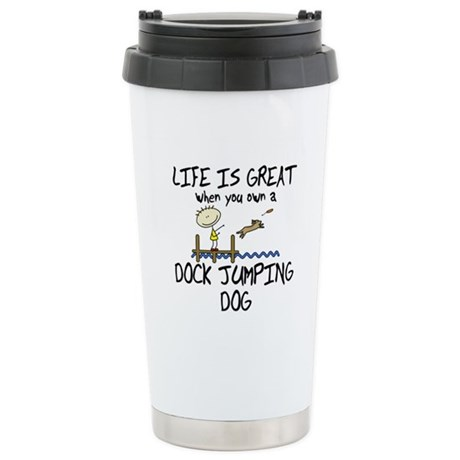 Life is Great Dock Jumping Stainless Steel Travel