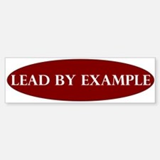 LeadByExample_Bumper Bumper Bumper Bumper Sticker