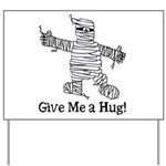 Get a Halloween Hug with this Yard Sign