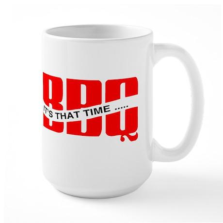 BBQ...It's That Time Large Mug