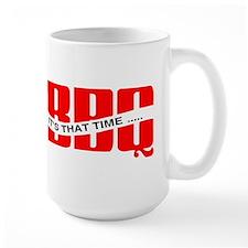 BBQ...It's That Time Mug