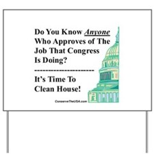 """Time To Clean House"" Yard Sign"