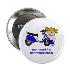 """Mom's New Scooter 2.25"""" Button"""