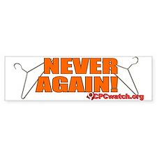 Never Again Bumper Bumper Bumper Sticker