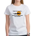 Flying used to be fun Women's T-Shirt