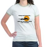 Flying used to be fun Jr. Ringer T-Shirt
