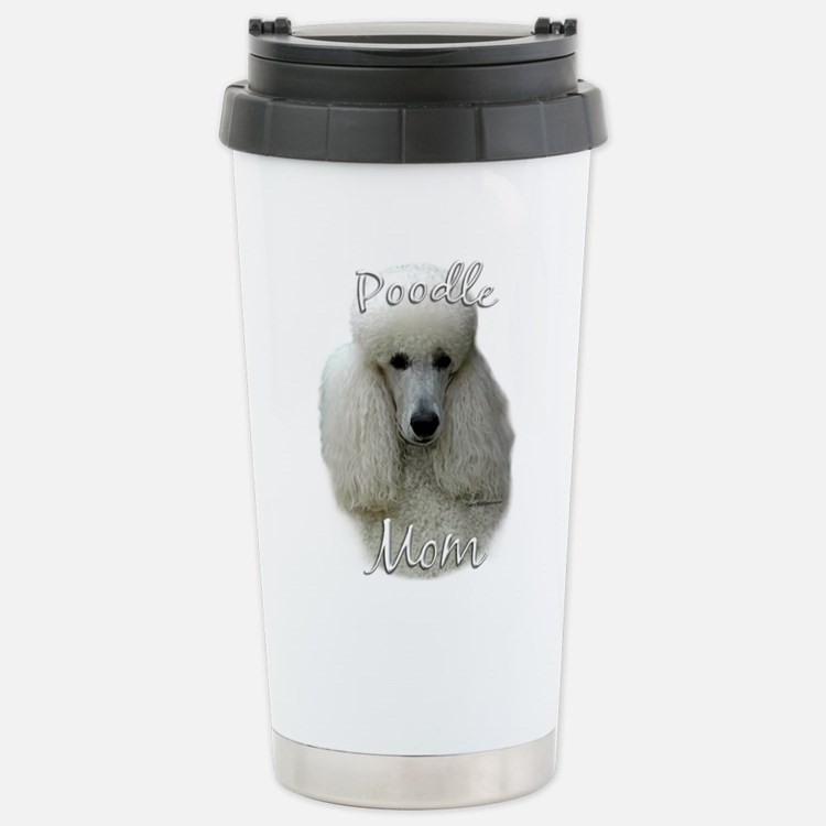 Poodle Mom2 Stainless Steel Travel Mug