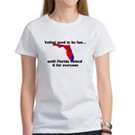Voting used to be fun Women's T-Shirt