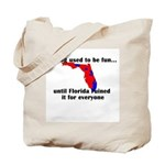 Voting used to be fun Tote Bag