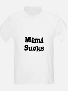 Mimi Sucks Kids T-Shirt